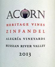 "2013 Acorn, Russian River, ""Heritage Vines"" Alegria Zinfandel"